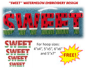 "FREEBIE!!  ""SWEET"" Watermelon Embroidery Machine Design"