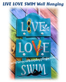 In The Hoop LIVE LOVE SWIM Wall Hanging Embroidery Machine Design