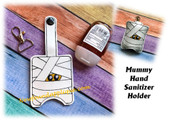 In The Hoop Mummy Hand Sanitizer Holder Embroidery Machine Design