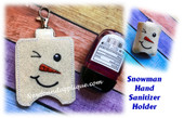 In The Hoop Snowman Hand Sanitizer Holder Embroidery Machine Design