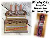 This is the listing for the birthday cake snap on decoration only. The Home sign with heart snap on decoration is sold in a separate listing. Other snap on decorations for Home sign are also available in separate listings.