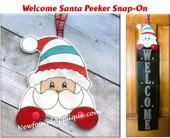 "This listing is for the Santa Peeking Snap On Design Only. The ""Welcome"" Panel is sold with the Snowman Peeking Snap On Design in a separate listing. This is the Santa add on only."