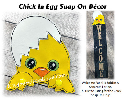 This is the listing for the Chick In Egg Snap on Deco only.  The Welcome sign is sold in separate listing with the snowman as a starter set.