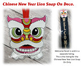 This is the listing for the Lion Snap On Deco Only. The Welcome sign is sold in a starter set with the snowman.