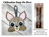 In The Hoop Chihuahua Snap On Deco Embroidery Machine Design