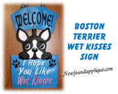 In The Hoop Boston Terrier Wet Kisses Sign Embroidery Machine Design