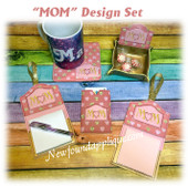 In The Hoop MOM with Heart Embroidery Machine Design Set