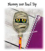 In the hoop Mummy 2021 Pencil Topper Embroidery Machine Design