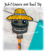 In The Hoop Jack O Lantern 2021 Pencil Topper Embroidery Machine Design