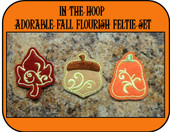 In The Hoop Fall Flourish Feltie Bits and Pieces Embroidery Machine Design Set