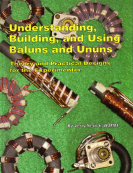 Understanding, Building, and Using Baluns