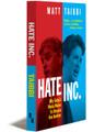 HATE INC. - Paperback (Bundled)