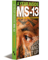 A YEAR INSIDE MS-13 - Paperback (Bundled)