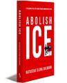 ABOLISH ICE - Paperback (Bundled)