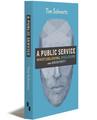 A PUBLIC SERVICE - Paperback