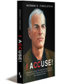 I ACCUSE! - Paperback (Bundled)