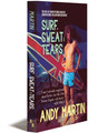 SURF, SWEAT AND TEARS - E-book
