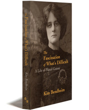 THE FASCINATION OF WHAT'S DIFFICULT: A Life of Maud Gonne