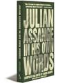 Julian Assange In His Own Words