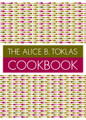 The Alice B. Toklas Cookbook - Paperback