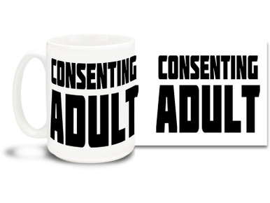 Show the world you are grown & can do whatever the hell you want with this awesome coffee mug! 15oz coffee mug is durable, dishwasher and microwave safe.
