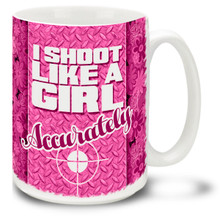 Don't mess with a girl who knows how to shoot! I Shoot Like A Girl mug is a fun way to show off your pistol prowess. 15-ounce ceramic Shoot Like A Girl coffee mug has comfortable 4-finger handle.