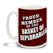 Too proud not to wear an insult as a badge of honor, Donald Trump supporters are a special breed! This All-American Donald Trump Proud Member of the Basket of Deplorables mug is durable, dishwasher and microwave safe. Big 15-ounce ceramic coffee mug has comfortable 4-finger handle.
