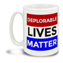 Too proud not to wear an insult as a badge of honor, Donald Trump supporters are a special breed! This Deplorable Lives Matter Donald Trump mug is durable, dishwasher and microwave safe. Big 15-ounce ceramic coffee mug has comfortable 4-finger handle.