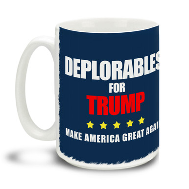 Too proud not to wear an insult as a badge of honor, Donald Trump supporters are a special breed! This Deplorables for Trump mug is durable, dishwasher and microwave safe. Big 15-ounce ceramic coffee mug has comfortable 4-finger handle.