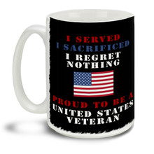 Those who served deserve everyone's respect and thanks! Show them you Served, Sacrificed, and Regret Nothing with this pride motto and American Flag background mug, it makes a great Veteran coffee mug. This patriotic Veteran's mug is durable, dishwasher and microwave safe.