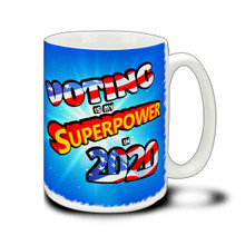 Voting Superpower - 15 Ounce Coffee Mug