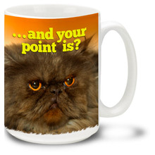 Grumpy Cat – And Your Point Is? - 15oz. Mug