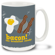 We all know bacon is the best part of breakfast! It's also an important part of lunch and dinner. And bacon adds magic to brunch, tea-time and midnight snacks! Bacon IS breakfast candy, it says so right on this bacon coffee mug. 15oz bacon mugs are dishwasher and microwave safe.