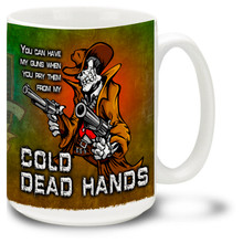 Cold Dead Hands Gun Coffee Mug - 15oz. Mug