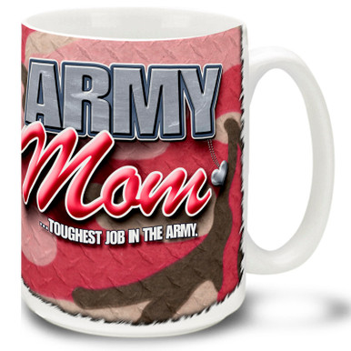 United States Army Mom coffee mug on Pink Camo for every Army Mom! This Army Mom mug is durable, dishwasher and microwave safe.