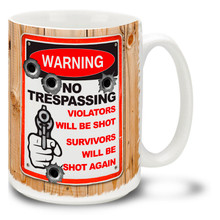 Tell it like it is with this No Trespassing: Violators Will Be Shot, Survivors Will Be Shot Again gun coffee mug complete with bullet holes. Fun Warning Sign gun mug is dishwasher and microwave safe.