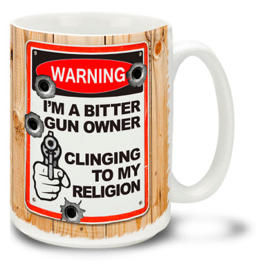 Tell it like it is with this Warning: I'm A Bitter Gun Owner Clinging to My Religion gun coffee mug complete with bullet holes. Let's hope your coffee isn't bitter! Fun Warning Sign gun mug is dishwasher and microwave safe.