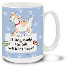 A Dog Wag Its Tail With Its Heart - 15oz Dog Mug