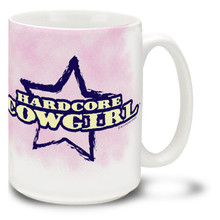 Doesn't get any more hardcore than a cowgirl! Get a little wild with a Hardcore Cowgirl coffee Mug. Hardcore Cowgirl Mug is dishwasher and microwave safe.