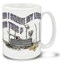 "Some days it don't pay to get out of bed, and others it just don't pay to get out of the tub! Find a little consolation in this Cowgirl ""Did I Shave My Legs for This?"" coffee Mug. Fun Cowgirl Mug is dishwasher and microwave safe."