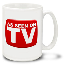 As Seen on TV - 15oz Mug