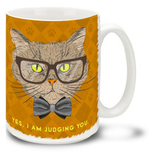 Yes, I Am Judging You Tabby Cat - 15oz. Mug