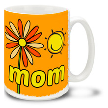 Easy Spring Day Mom Orange - 15oz Mug