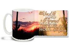 "Head off in the right direction each morning with this beautiful Christian Inspiration coffee mug featuring the popular passage from Proverbs 9:10 ""The fear of the Lord is the beginning of Wisdom and the knowledge of the Holy is understanding"". 15 oz Proverbs 9:10 Inspirational Coffee Mug features a stunning desert sunset and is dishwasher and microwave safe."