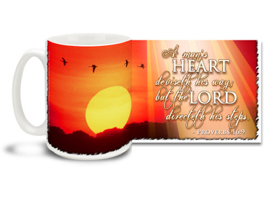 "Look towards the sun with this beautiful Christian Inspiration coffee mug featuring the popular passage from Proverbs 16:9 ""A man's Heart deviseth his way; but the Lord directeth his steps"". 15 oz Proverbs 16:9 Inspirational Coffee Mug features a majestic red-orange sunset with flocking geese and is dishwasher and microwave safe."