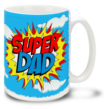 Super Dad -  15oz Mug