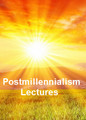 Postmillennial Lectures (6 DVDs)