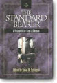 Standard Bearer: Festschrift for Greg Bahnsen (book) (ed. by Steve Schlissel)