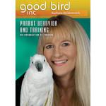 Good Bird DVD 1 - Parrot Behaviour & Training