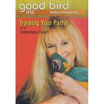 Good Bird DVD 2 - Training Your Parrot
